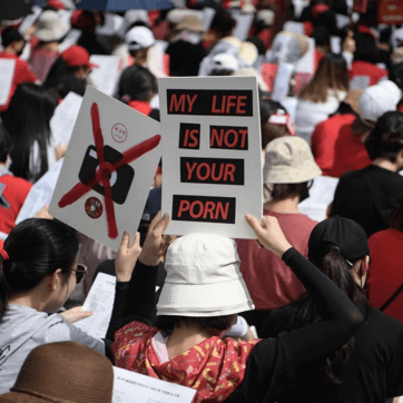 """My life is not your porn"" protests in South Korea."