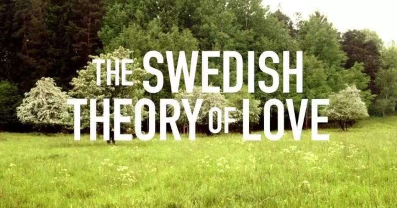 瑞典式的相愛理論:可以隨時分開,才能真的在一起