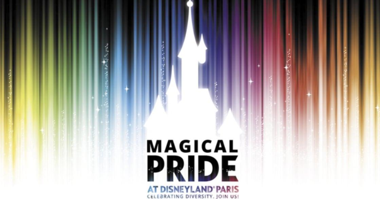 D&I 策略間|第一個官方同志慶典!巴黎迪士尼宣布 6 月 1 日為魔幻驕傲日